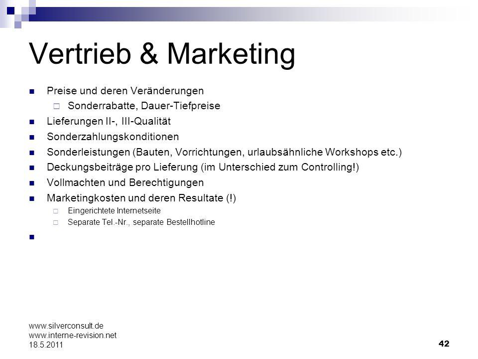 42 www.silverconsult.de www.interne-revision.net 18.5.2011 Vertrieb & Marketing Preise und deren Veränderungen Sonderrabatte, Dauer-Tiefpreise Lieferu