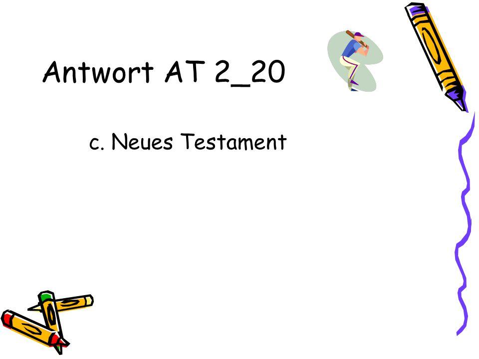 Antwort AT 2_20 c. Neues Testament