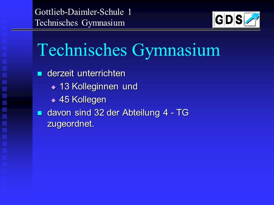 Technisches Gymnasium das Technische Gymnasium ist eine Abteilung des Technischen Schulzentrums Sindelfingen. das Technische Gymnasium ist eine Abteil