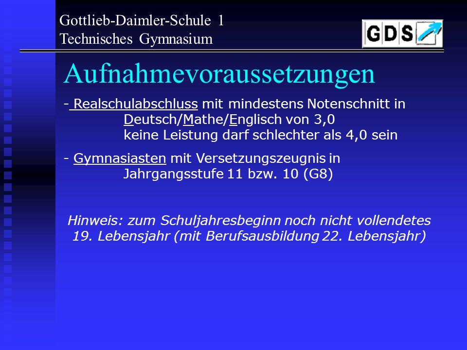 Woher die Schüler kommen! Gottlieb-Daimler-Schule 1 Technisches Gymnasium