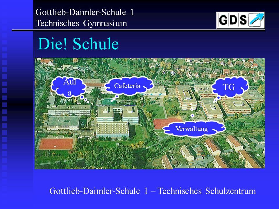 Technisches Schulzentrum Gottlieb-Daimler-Schulen Sindelfingen Gottlieb-Daimler-Schulen Sindelfingen Gottlieb-Daimler-Schule 2 Böblinger Str. 73 Gottl