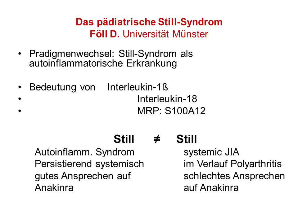 Das pädiatrische Still-Syndrom Föll D.