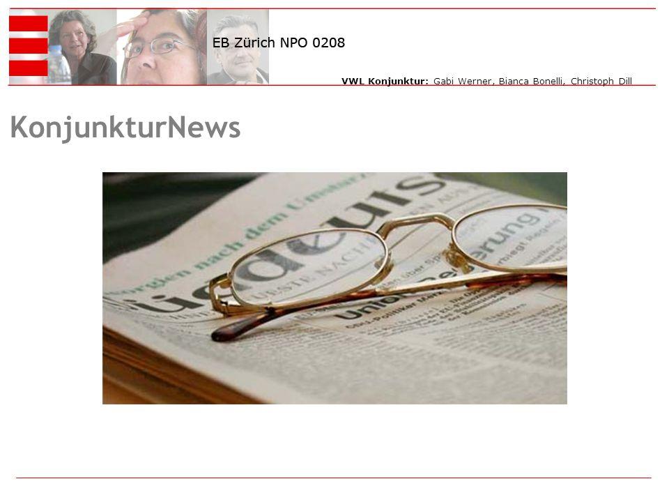 VWL Konjunktur: Gabi Werner, Bianca Bonelli, Christoph Dill KonjunkturNews