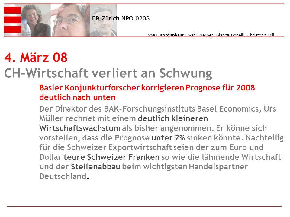 VWL Konjunktur: Gabi Werner, Bianca Bonelli, Christoph Dill 4.