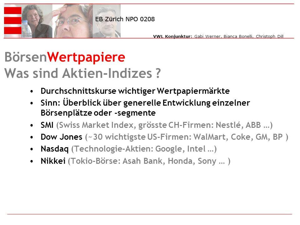 VWL Konjunktur: Gabi Werner, Bianca Bonelli, Christoph Dill BörsenWertpapiere Was sind Aktien-Indizes .