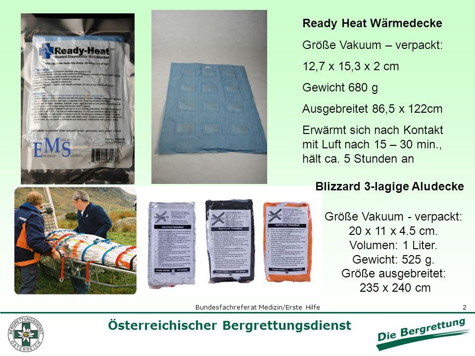 2 Österreichischer Bergrettungsdienst Bundesfachreferat Medizin/Erste Hilfe Größe Vakuum - verpackt: 20 x 11 x 4.5 cm. Volumen: 1 Liter. Gewicht: 525
