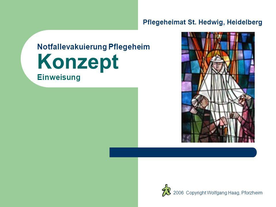 Notfallevakuierung Pflegeheim Konzept Einweisung 2006 Copyright Wolfgang Haag, Pforzheim Pflegeheimat St.
