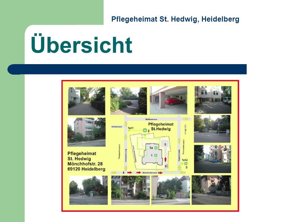 Übersicht Pflegeheimat St. Hedwig, Heidelberg Intern! Extern!