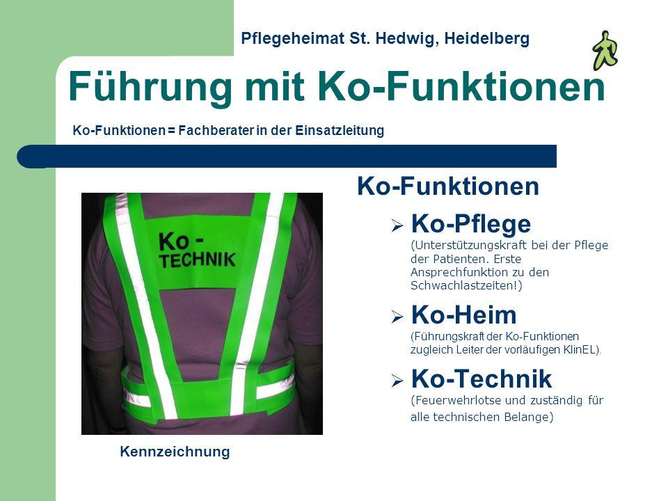 Führung mit Ko-Funktionen Ko-Funktionen Ko-Pflege (Unterstützungskraft bei der Pflege der Patienten.