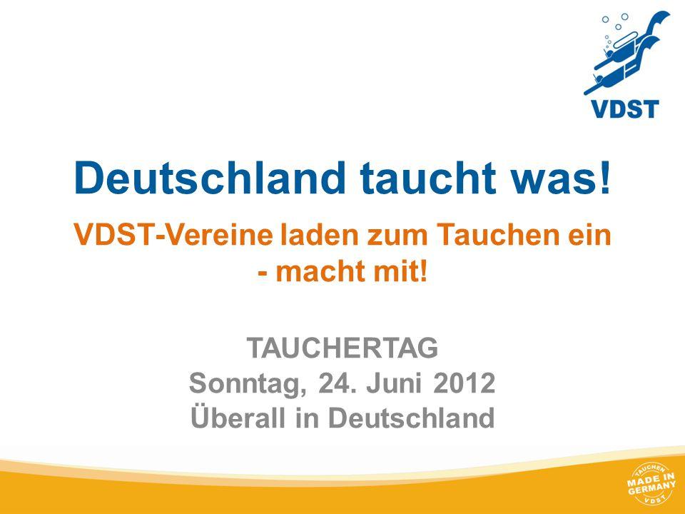 Deutschland taucht was. VDST-Vereine laden zum Tauchen ein - macht mit.
