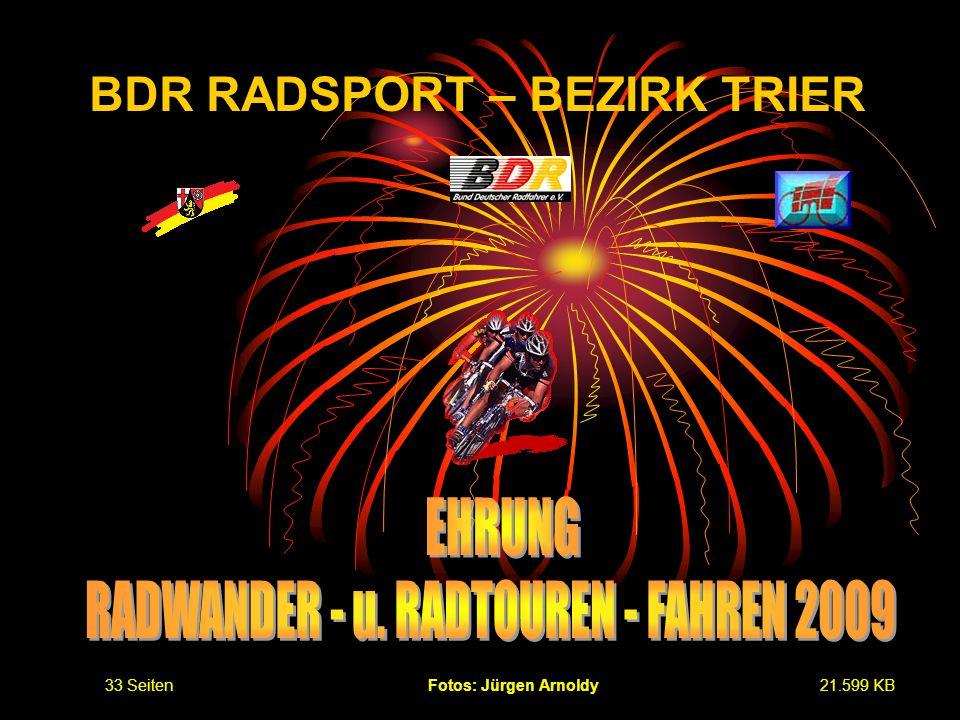 BDR RADSPORT – BEZIRK TRIER Fotos: Jürgen Arnoldy33 Seiten21.599 KB