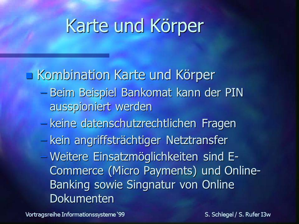 Vortragsreihe Informationssysteme 99 S. Schlegel / S.