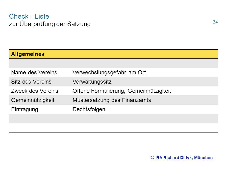 Check - Liste zur Überprüfung der Satzung Allgemeines Name des VereinsVerwechslungsgefahr am Ort Sitz des VereinsVerwaltungssitz Zweck des VereinsOffe