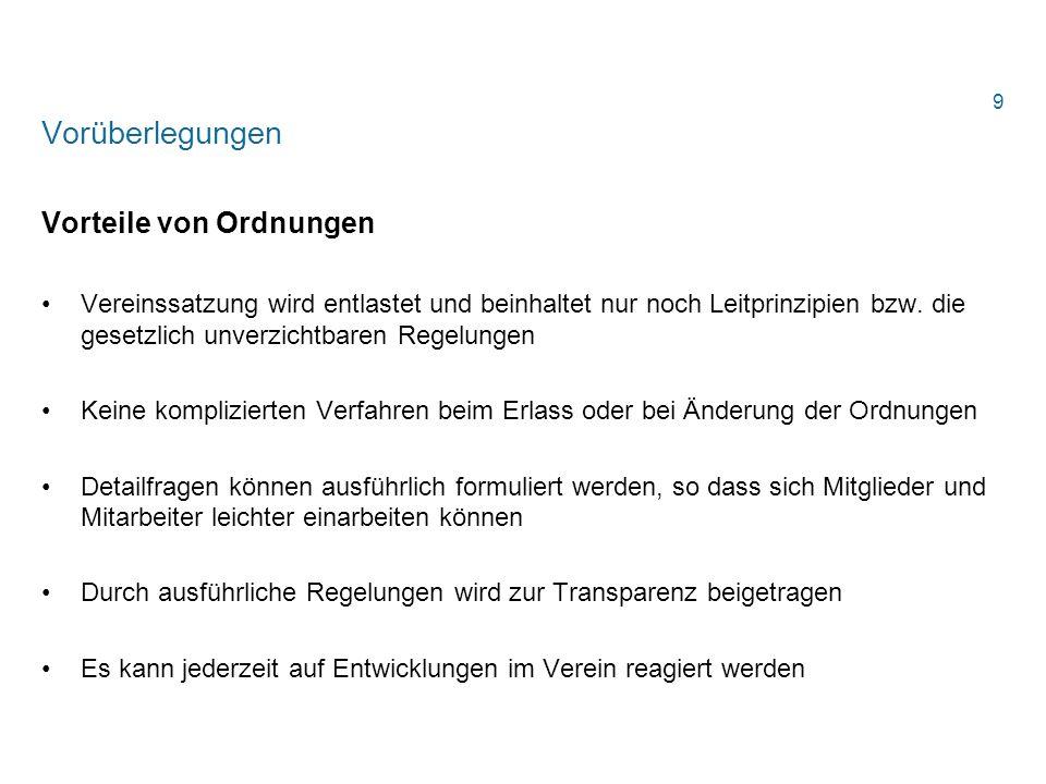 Vereins- und Verbandsrecht Notwendiger Satzungsinhalt (3) Bildung des Vorstands - § 58 Nr.