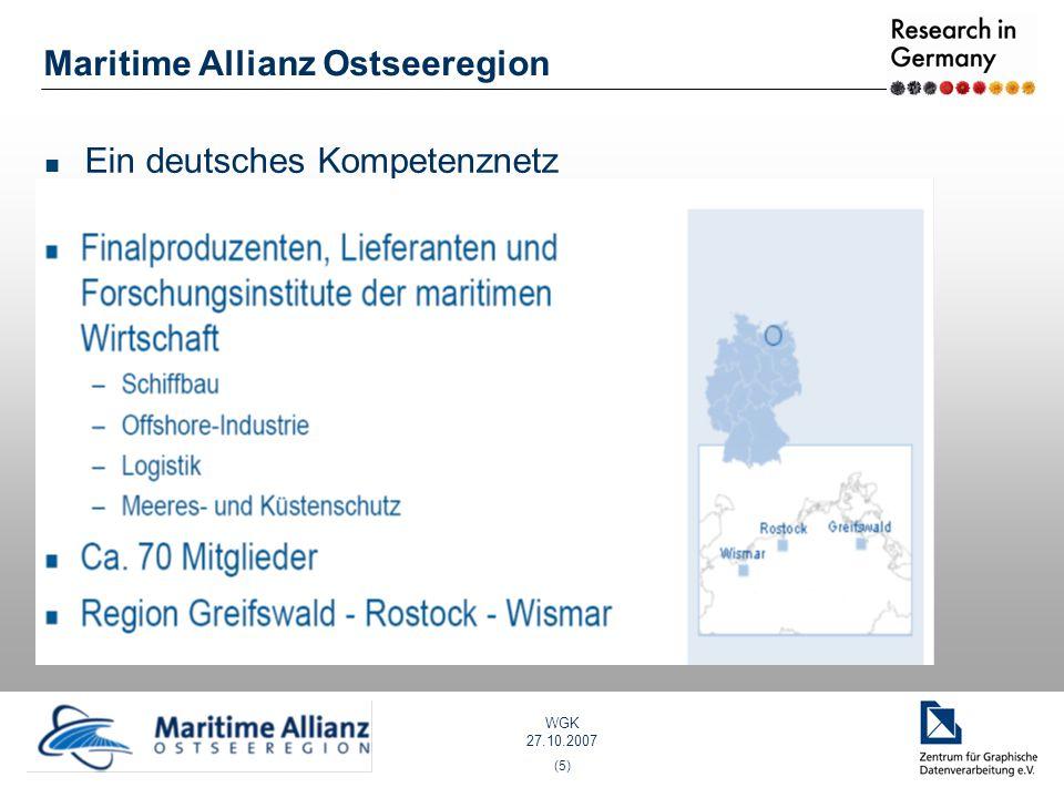 WGK 27.10.2007 (5) Maritime Allianz Ostseeregion Ein deutsches Kompetenznetz