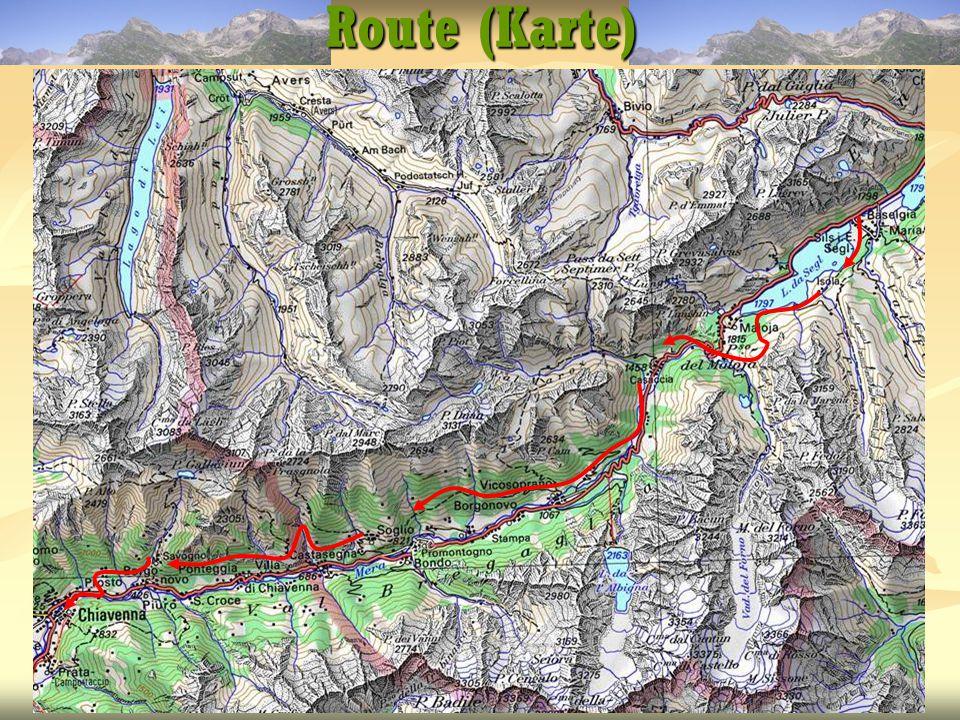 22.09.2006Via Bregaglia8 Routendaten Distanz km Steigung m Gefälle m Zeit h 1.