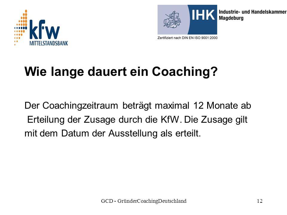 GCD - GründerCoachingDeutschland12 Wie lange dauert ein Coaching.
