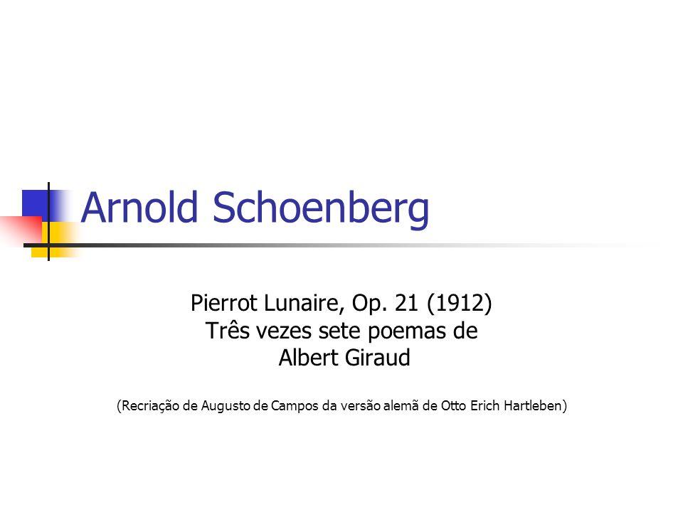 Arnold Schoenberg Pierrot Lunaire, Op.