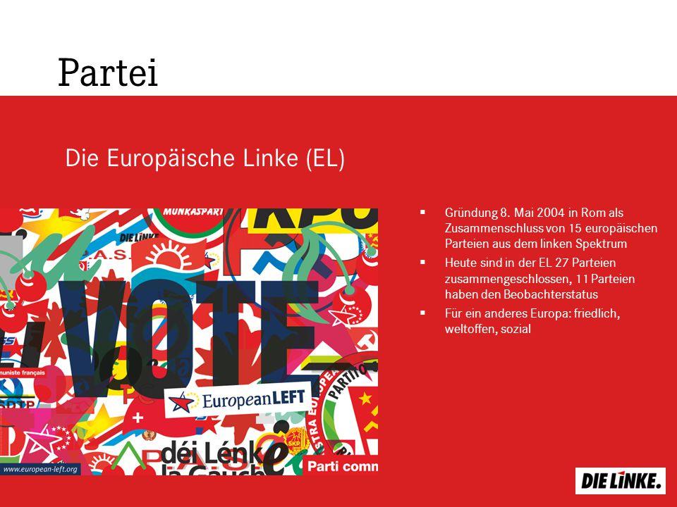 Partei Gründung 8. Mai 2004 in Rom als Zusammenschluss von 15 europäischen Parteien aus dem linken Spektrum Heute sind in der EL 27 Parteien zusammeng