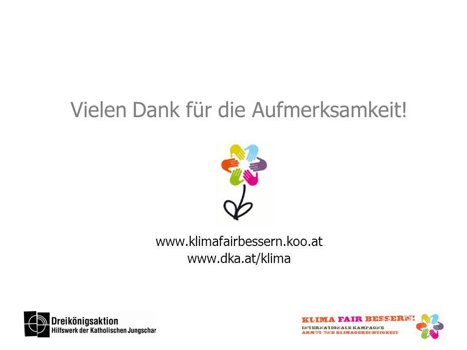 Vielen Dank für die Aufmerksamkeit! www.klimafairbessern.koo.at www.dka.at/klima