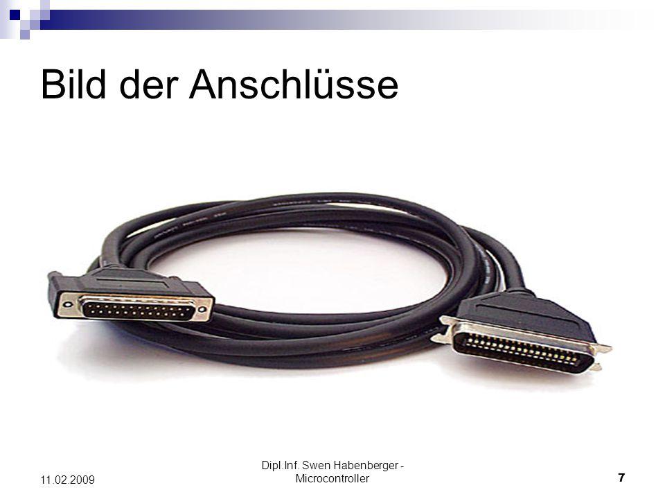 Dipl.Inf. Swen Habenberger - Microcontroller58 11.02.2009 Anschluss am PC