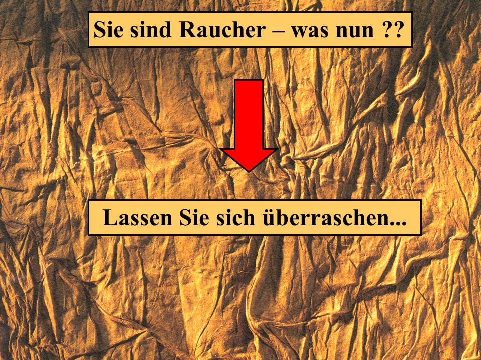 Sie gehören zu den fast 2000000 (2 Millionen) Rauchern in der Schweiz Sind alle Raucher gleich ??