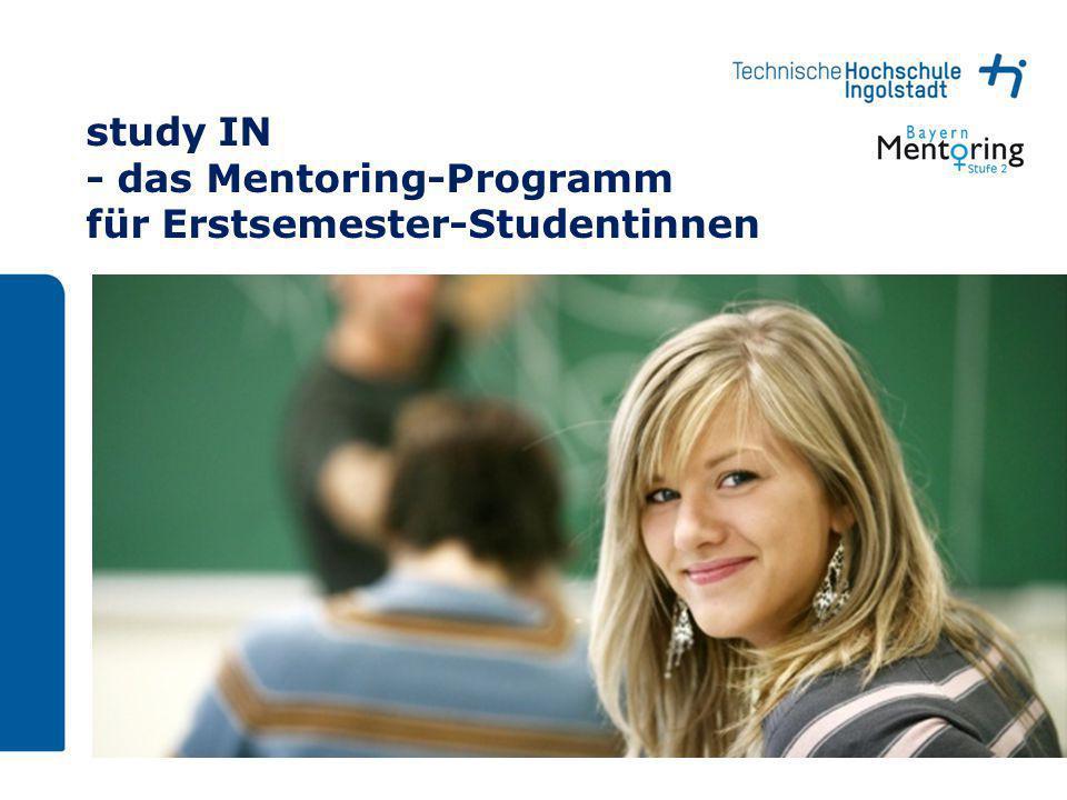 Seite 1 study IN - das Mentoring-Programm für Erstsemester-Studentinnen