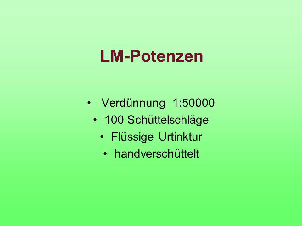 LM-Potenzen Verdünnung 1:50000 100 Schüttelschläge Flüssige Urtinktur handverschüttelt