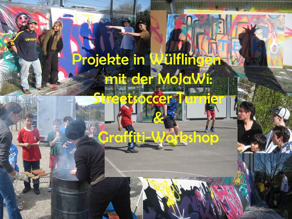 Projekte in Wülflingen mit der MoJaWi: Streetsoccer Turnier & Graffiti-Workshop