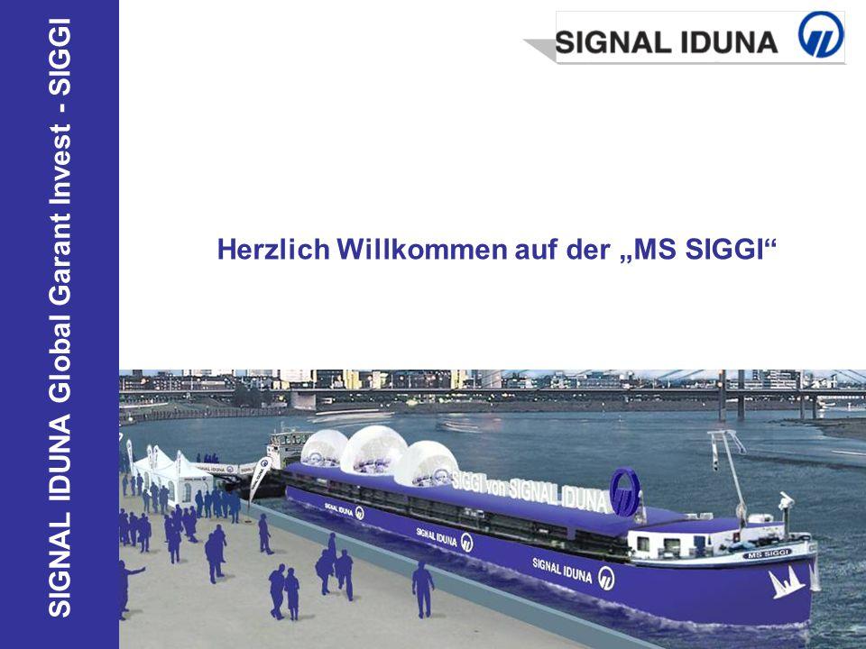 SIGNAL IDUNA Global Garant Invest - SIGGI Herzlich Willkommen auf der MS SIGGI