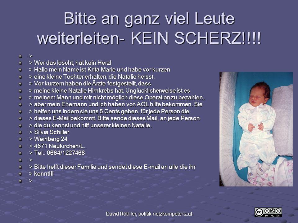 David Röthler, politik.netzkompetenz.at Bitte an ganz viel Leute weiterleiten- KEIN SCHERZ!!!.