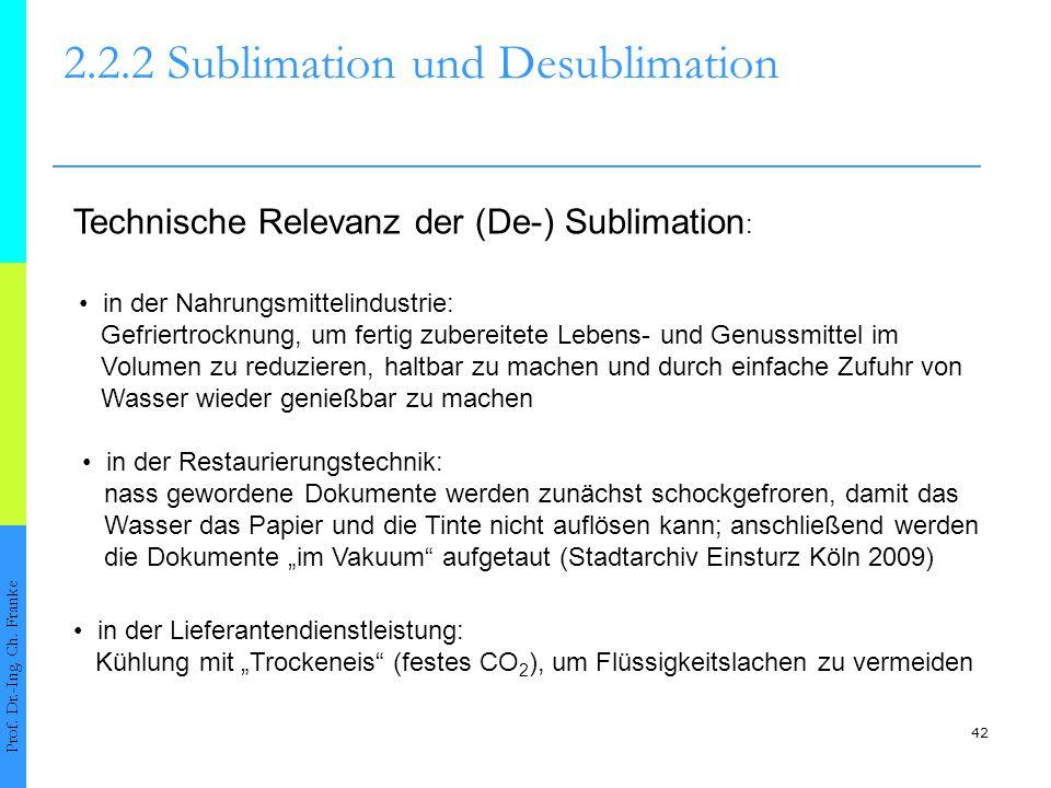 43 2.2Erstarren, Sublimieren und Tripelzustände Prof.
