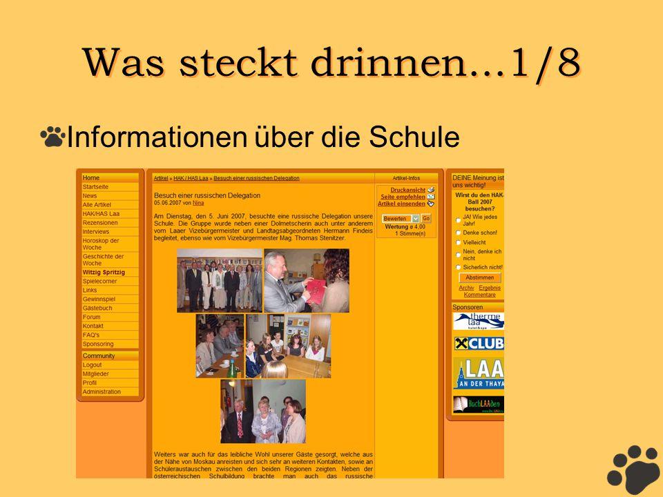 Was steckt drinnen...1/8 Informationen über die Schule
