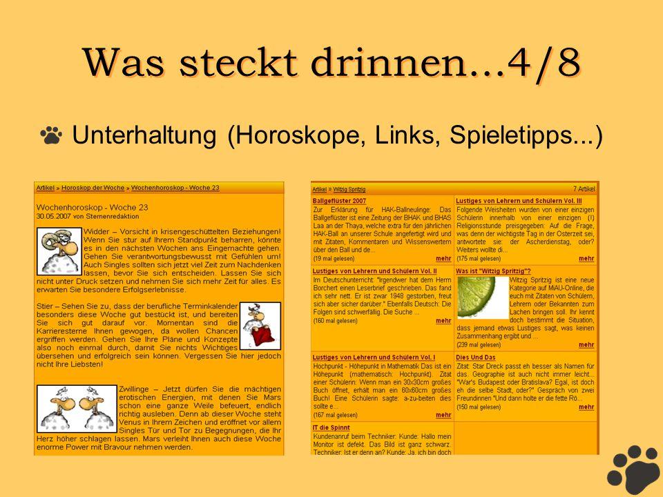 Was steckt drinnen...4/8 Unterhaltung (Horoskope, Links, Spieletipps...)
