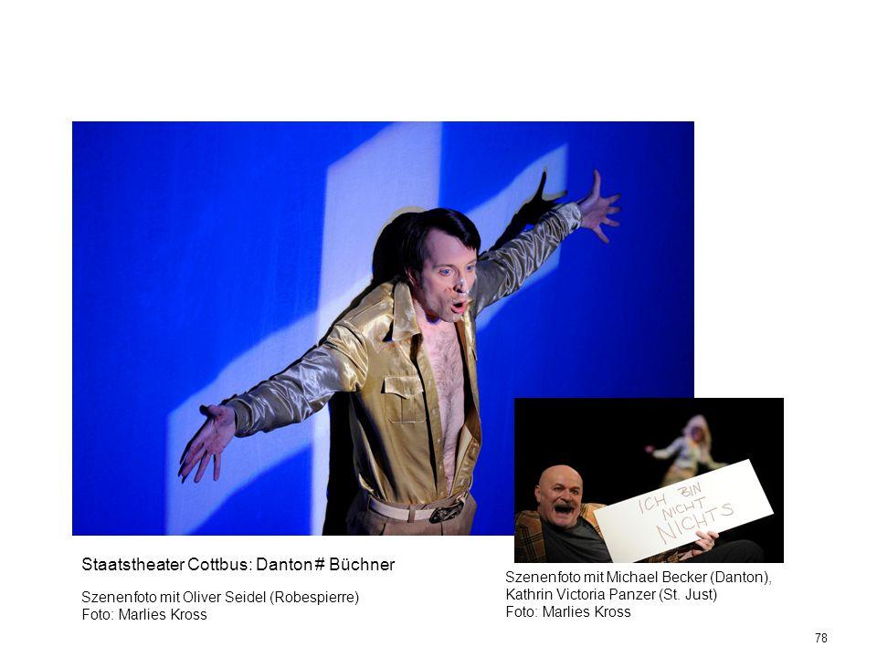 78 Staatstheater Cottbus: Danton # Büchner Szenenfoto mit Oliver Seidel (Robespierre) Foto: Marlies Kross Szenenfoto mit Michael Becker (Danton), Kath