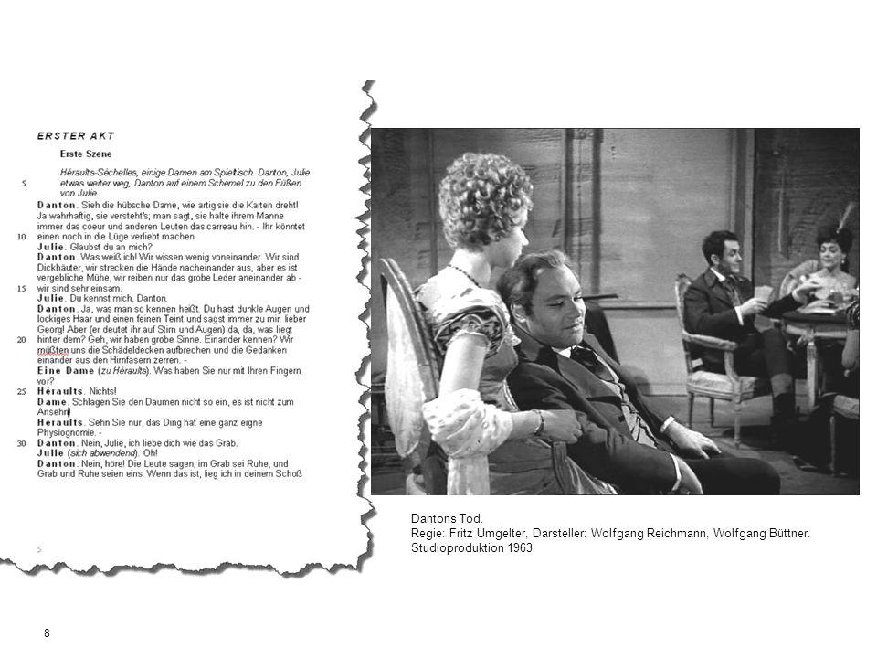 9 Dantons Tod.Nach: Regie: Fritz Umgelter, Darsteller: Wolfgang Reichmann, Wolfgang Büttner.