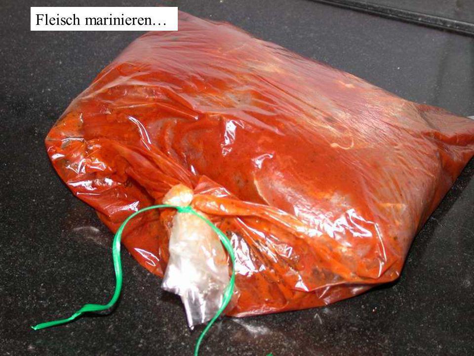 Fleisch marinieren…