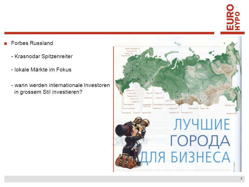 7 Forbes Russland - Krasnodar Spitzenreiter - lokale Märkte im Fokus - wann werden internationale Investoren in grossem Stil investieren?