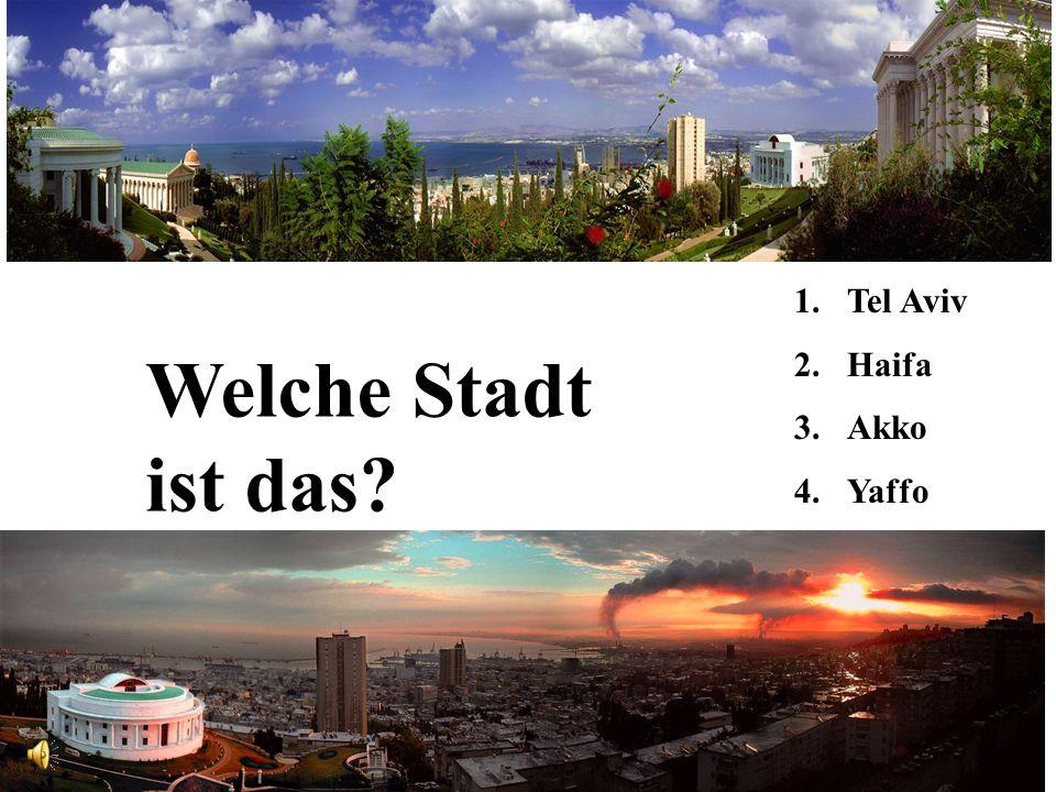 1.Tel Aviv 2.Haifa 3.Akko 4.Yaffo Welche Stadt ist das?
