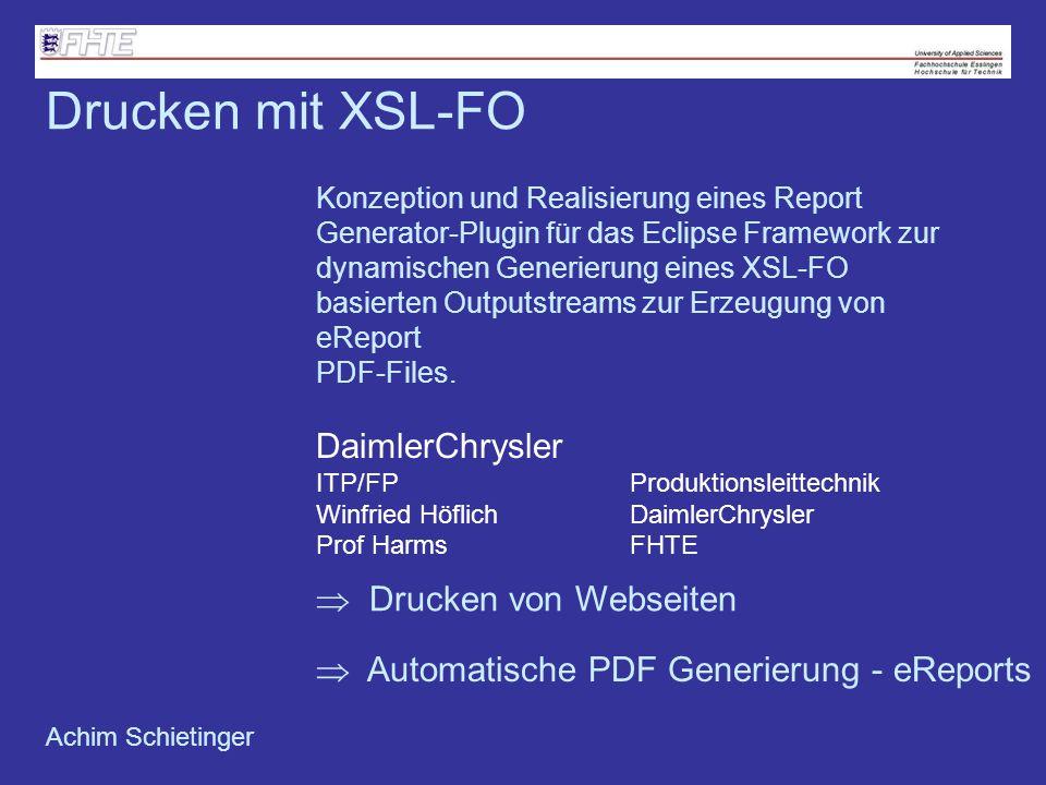 Drucken von Webseiten Konzeption und Realisierung eines Report Generator-Plugin für das Eclipse Framework zur dynamischen Generierung eines XSL-FO bas