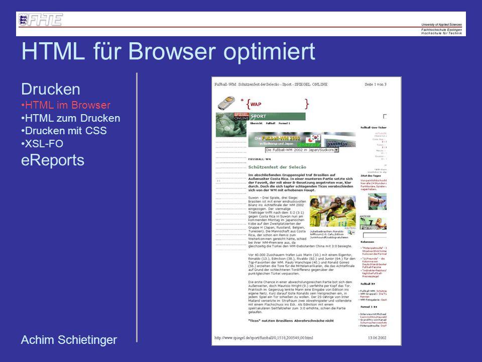Achim Schietinger HTML für Browser optimiert Drucken HTML im Browser HTML zum Drucken Drucken mit CSS XSL-FO eReports