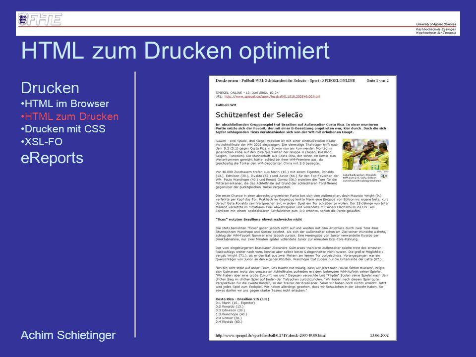 Achim Schietinger HTML zum Drucken optimiert Drucken HTML im Browser HTML zum Drucken Drucken mit CSS XSL-FO eReports