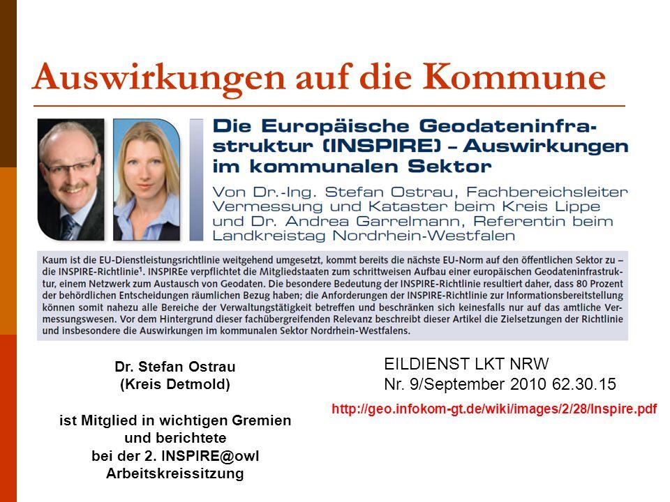 Auswirkungen auf die Kommune EILDIENST LKT NRW Nr. 9/September 2010 62.30.15 Dr. Stefan Ostrau (Kreis Detmold) ist Mitglied in wichtigen Gremien und b