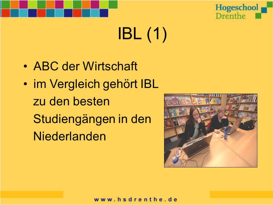 IBL (1) ABC der Wirtschaft im Vergleich gehört IBL zu den besten Studiengängen in den Niederlanden
