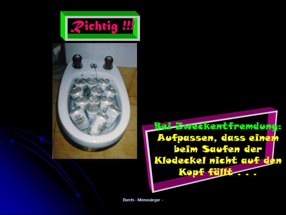 Berchi - Minnesänger - Richtig !!.