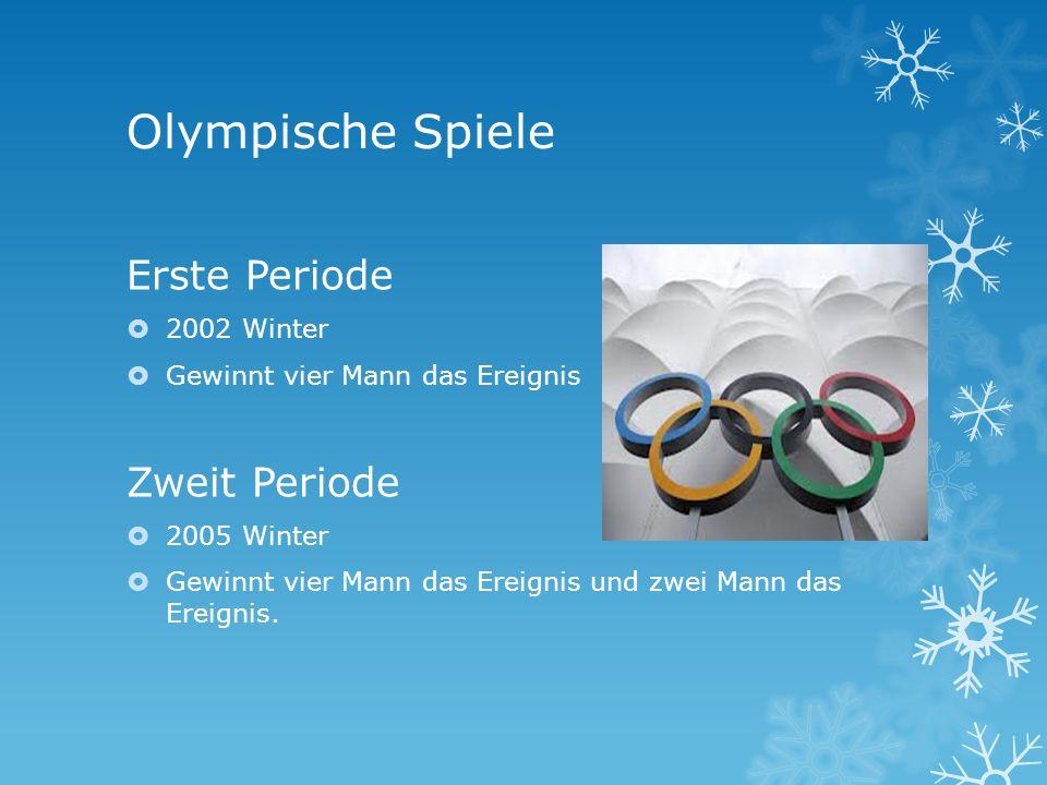 Olympische Spiele Erste Periode 2002 Winter Gewinnt vier Mann das Ereignis Zweit Periode 2005 Winter Gewinnt vier Mann das Ereignis und zwei Mann das Ereignis.