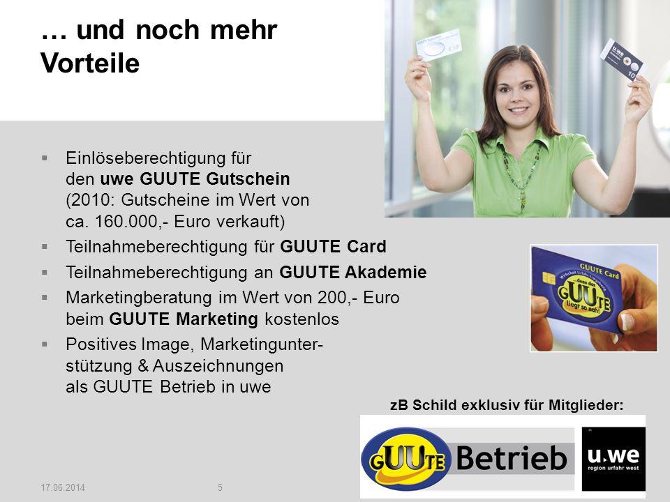 17.06.20145 … und noch mehr Vorteile Einlöseberechtigung für den uwe GUUTE Gutschein (2010: Gutscheine im Wert von ca.