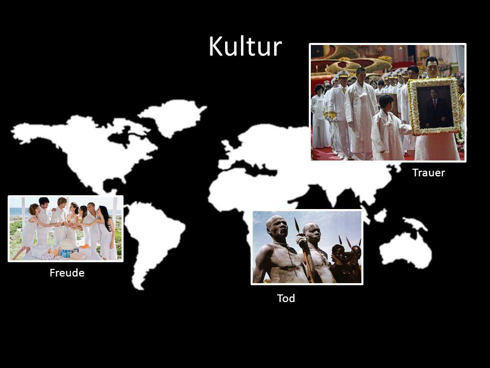 Kultur Trauer Tod Freude