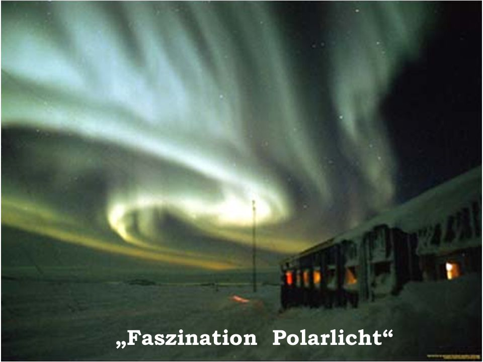 Faszination Polarlicht