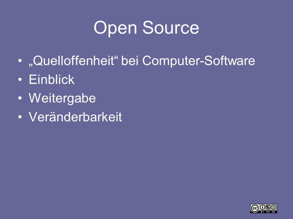 Open Source Quelloffenheit bei Computer-Software Einblick Weitergabe Veränderbarkeit